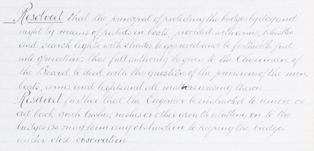 Handwritten resolution regarding the protection of bridges with patrol in boats with arms, whistles and search lights. Also, a resolution to remove or cut back bushes, rushes or other growth abutting onto the bridges which may obstruct observation.