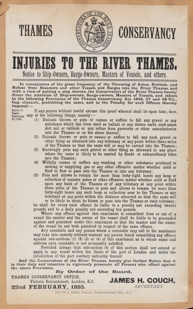 Printed notice warning ship-owners, barge-owners, masters of vessels, and others against injuries to the River Thames including a list of offences.